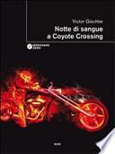 NOTTE  DI SANGUE A COYOTE CROSSING
