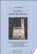 Il cielo sopra Scarperia. Studio astronomico-astrologico sulla fondazione di Castel San Barnaba (Scarperia).