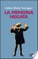 La Memoria Negata