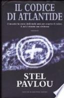 Il codice di Atlantide - L'umanità ha avuto dodicimila anni per scoprire il codice. A noi è rimasta una settimana