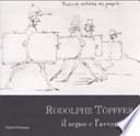 Rodolphe Töpffer. Il segno e L'avventura