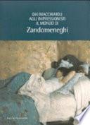 Il mondo di Zandomeneghi dai macchiaioli agli impressionisti