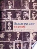 Dittatore per caso. Un piccolo duce protetto dall'Italia fascista