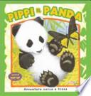 Pippi il panda. I grandi pop-up