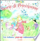 Storie di Principesse. Con pop-up tridimensionali