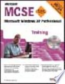 Windows XP Professional. MCSE Training (esame 70-270). Con CD-ROM