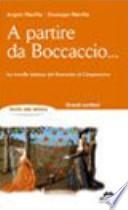 A partire da Boccaccio - La novella italiana dal Duecento al Cinquecento