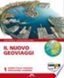 Il nuovo Geoviaggi. Con atlante e fascicolo studiare con Geoviaggi. Con espansione online. Per la Scuola media