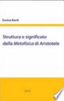 Struttura e significato della Metafisica di Aristotele 10 lezioni