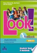 Look! 3 Livebook-Student's book-Workbook. Con espansione online. Per la Scuola media. Con CD-ROM