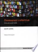 Ossessioni collettive. Critica dei social media