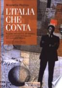 l'italia che conta. regine per regione, gli interessi e le passioni dei protagonisti dell'economia italiana
