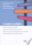 I casi clinici: terapia, organizzazione e aspetti pratici della terapia cognitivo comportamentale multi-step dei disturbi dell'alimentazione