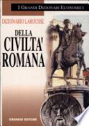 DIZIONARIO LAROUSSE DELLA CIVILTA' ROMANA