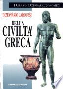 DIZIONARIO LAROUSSE DELLA CIVILTA� GRECA
