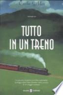 Tutto in un Treno - (IN OMAGGIO CON L'ACQUISTO DI UN ALTRO LIBRO)