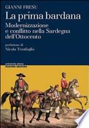 LA PRIMA BARDANA Modernizzazione e conflitto nella Sardegna dell'Ottocento