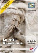 Le crisi finanziarie e il «derivatus paradoxus»