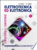 ELETTROTECNICA ED ELETTRONICA VOL. 1