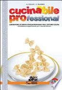 Cucinabile professional- laboratorio di servizi enogastronomici per il settore cucina