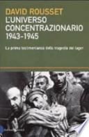 L'universo concentrazionario 1943-1945