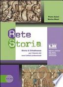 Rete storia. Volume unico. Ediz. riforma. Con espansione online. Per le Scuole superiori.