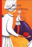 Ricette di osterie d'Italia 630 piatti di cucina regionale