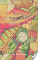 Ricette di osterie d'Italia l'orto : 720 piatti dall' aglio alla zucca