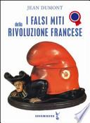 I falsi miti della Rivoluzione Francese