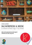 Dall'antropocene al biocene