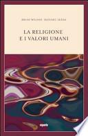La religione e i valori umani. Dialogo sul ruolo sociale della religione