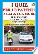 I quiz per le patenti a1,a2,a,b1,B,b96,be