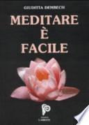 Meditare è facile. Con CD Audio
