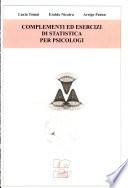 Complementi ed esercizi di statistica per psicologi.