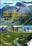 Primi passi nelle Alpi Aurine e Pusteresi. 105 facili passeggiate.