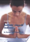 Antichi rimedi indiani - In forma con l'Ayurveda