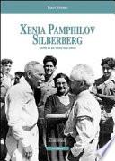 Xenia Pamphilov Silberberg. Storia di un'ebrea non ebrea