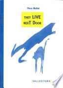 i vicini di casa / they live next door