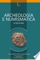 Archeologia e numismatica in Val di Sole