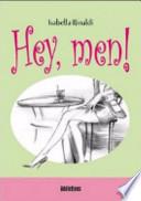 hey , men !