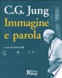 C.G. JUNG IMMAGINE E PAROLA