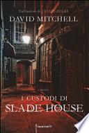 I segreti di Slade House