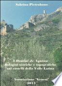 I Domini de Aquino: indagini storiche e topografiche sui castelli della Valle Latina