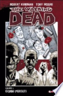 The Walking Dead Volume 1, Giorni perduti