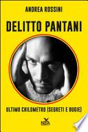 Delitto Pantani - Ultimo chilometro (segreti e bugie)