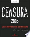 Censura 2005. Le 25 notizie più censurate