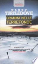 Dramma nelle terrefonde [Copertina Flessibile] Harry Turtledove (Autore), V. Viviani (Traduttore)