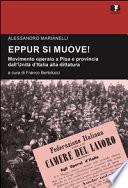 Eppur si muove! Movimento operaio a Pisa e provincia dall'unità d'Italia alla dittatura. Studi e ricerche
