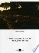 Appia Regina Viarum - parco di tutti