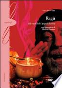 Ragù. Alle radici del popolo barese. Con DVD
